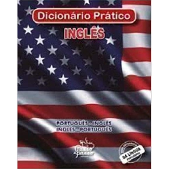 DICIONARIO INGLES/PORTUGUES PASSO A PASSO EDITORA