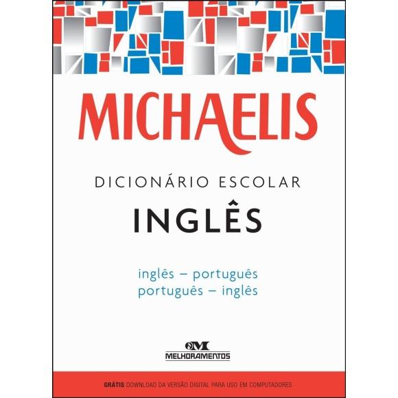 DICIONARIO INGLES/PORTUGUES MICHAELIS EDITORA MELHORAMENTOS