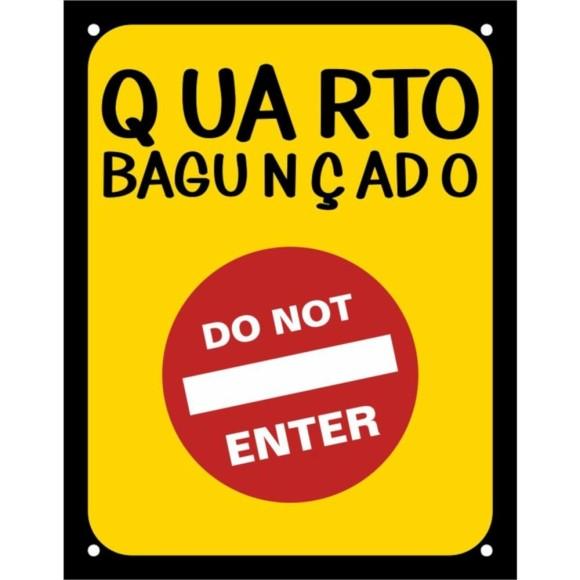 PLACA DECORATIVA QUARTO BAGUNÇADO, DO NOT ENTER 18X23CM SINALIZE